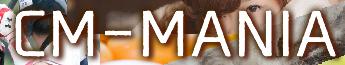 CM-MANIA